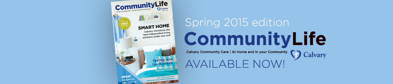Community Life Magazine for Seniors - Spring edition